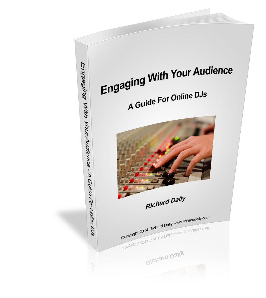 Engaging With Your Audience - A Guide For Online DJs - eBook